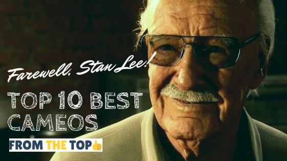 Farewell Stan Lee! Marvel Creator's Top 10 Best Cameos
