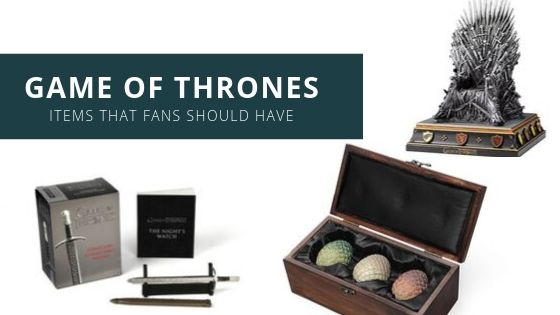 Game of Merch: 9 Game of Thrones Items that Every Fan Should Have